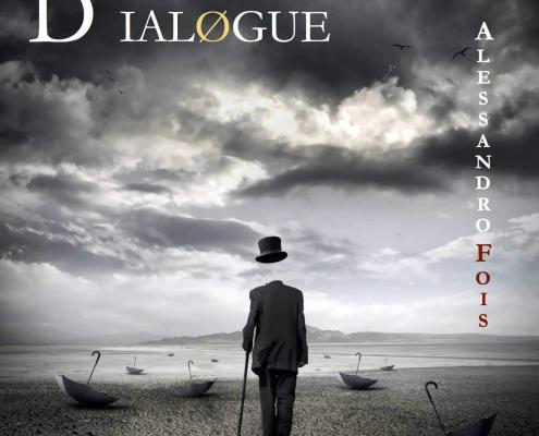 Dialogue - Label - Alessandro Fois